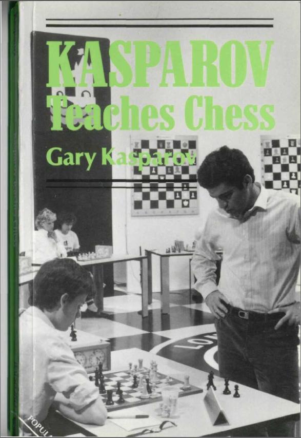 Kasparov Teaches Che...