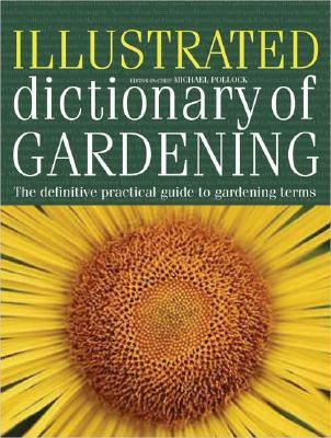 Illustrated Dictionary of Gardening