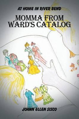 Momma from Ward's Catalog