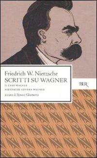 Scritti su Wagner