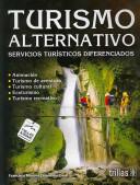 Turismo alternativo/ Alternative Tourism