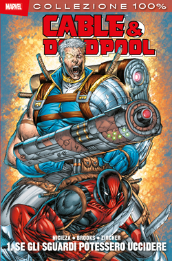 Cable & Deadpool Vol...
