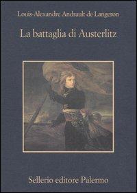 La battaglia di Austerlitz