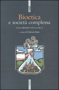Bioetica e società complessa
