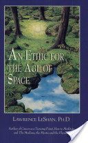 An Ethic for the Age of Space