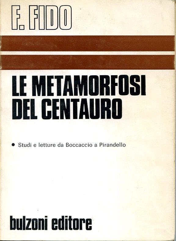 Le metamorfosi del centauro