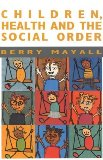 Children, Health and the Social Order