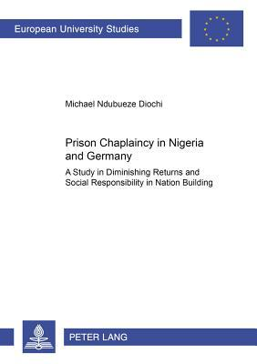 Prison Chaplaincy In Nigeria And In Germany