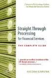 Straight-through Processing for Financial Services