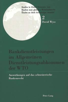 Bankdienstleistungen im Allgemeinen Dienstleistungsabkommen der WTO