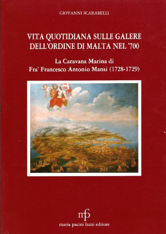 Vita quotidiana sulle galere dell'Ordine di Malta nel '700