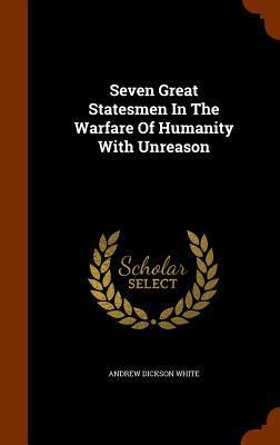 Seven Great Statesme...