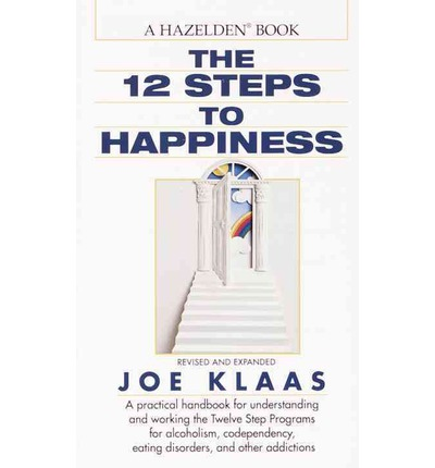 The 12 Steps to Happiness