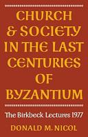 Church and Society in Byzantium