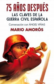 75 años después: Las claves de la Guerra Civil española