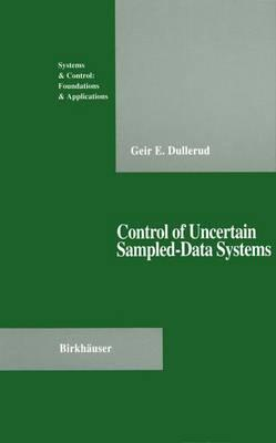 Control of Uncertain Sampled-Data Systems