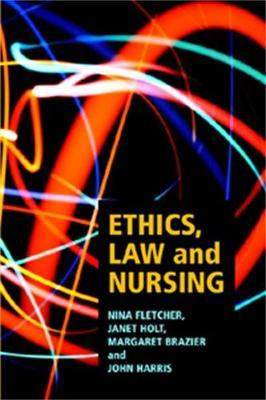 Ethics, Law, and Nursing