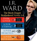 J.R. Ward The Black Dagger Brotherhood Novels 1-4