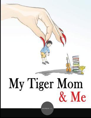 My Tiger Mom & Me