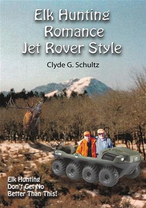 Elk Hunter's Romance Jet Rover Style