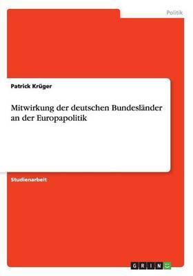 Mitwirkung der deutschen Bundesländer an der Europapolitik
