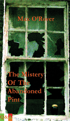 The Mistery of the Abandoned Pint