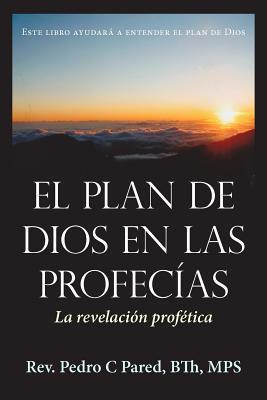 El Plan de Dios en las Profecias