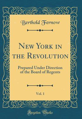 New York in the Revolution, Vol. 1