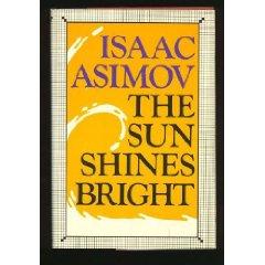 The Sun Shines Brigh...