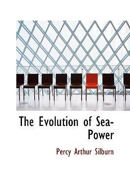 The Evolution of Sea-Power