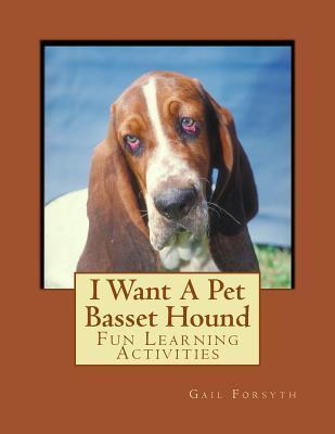 I Want a Pet Basset Hound