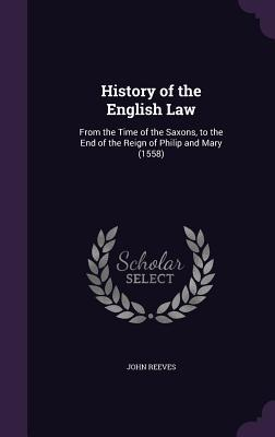History of the English Law