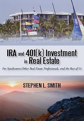 IRA and 401(K) Investment in Real Estate