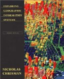 Exploring Geographical Information Systems, 2nd Edition