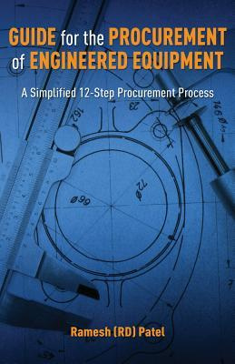 Guide for the Procurement of Engineered Equipment