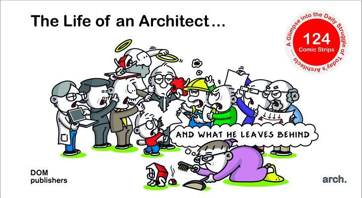 The Life of an Architect