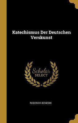 Katechismus Der Deutschen Verskunst