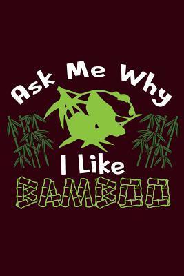Ask Me Why I Like Ba...