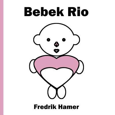 Bebek Rio