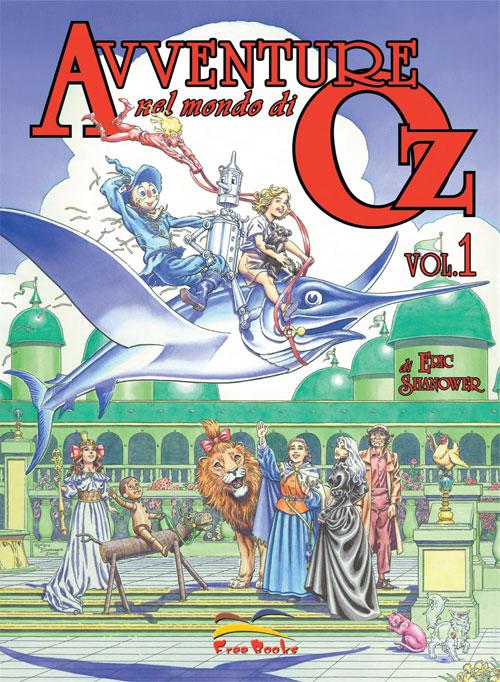 Avventure nel mondo di Oz vol. 1
