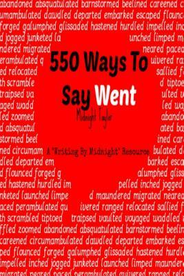550 Ways To Say Went