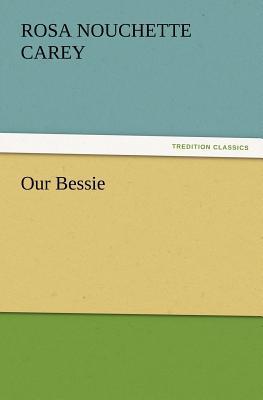 Our Bessie