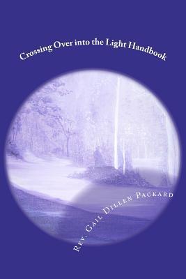 Crossing over into the Light Handbook