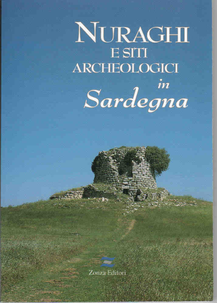 Nuraghi e siti archeologici in Sardegna