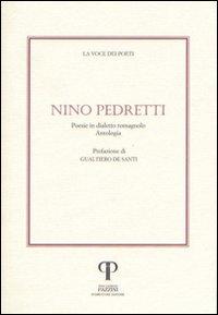 Nino Pedretti. Poesie in dialetto romagnolo