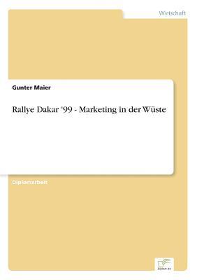 Rallye Dakar '99 - Marketing in der Wüste