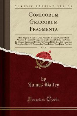 Comicorum Græcorum Fragmenta, Vol. 1