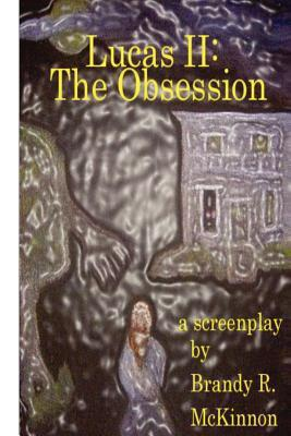 The Obsession Screenplay
