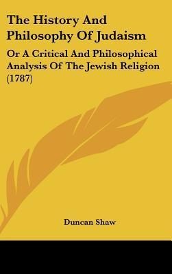 The History And Philosophy Of Judaism