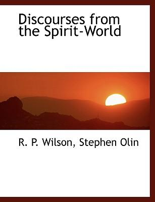 Discourses from the Spirit-world